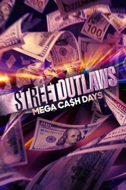 Street Outlaws: Mega Cash Days